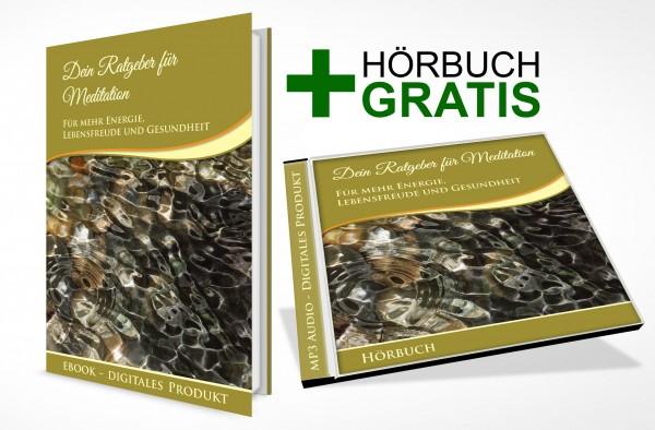 Dein Ratgeber Meditation + Gratis Hörbuch